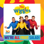 We're All Fruit Salad! von The Wiggles