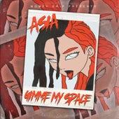 Gimme My Space von Asia