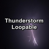 Thunderstorm Loopable de Sounds Of Nature