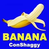 Banana de ConShaggy