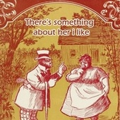 There's Something about Her I Like by Frankie Laine