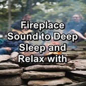 Fireplace Sound to Deep Sleep and Relax with by Christmas Music