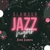 Glamour Jazz Nights with Joni James de Joni James