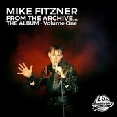 From the Archive, Vol. 1 by Mike Fitzner