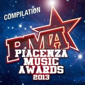 Piacenza Music Awards 2013 by Various Artists