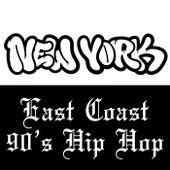 East Coast 90's Hip Hop by Various Artists