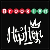 Brooklyn Hip Hop by Various Artists
