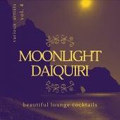 Moonlight Daiquiri (Beautiful Lounge Cocktails)., Vol. 4 de Various Artists