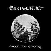 Meet The Enemy von Eluveitie