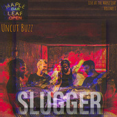 Uncut Buzz: Live at the Maple Leaf, Vol. 1 de Slugger
