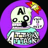 This Is A Test von Attack Attack!