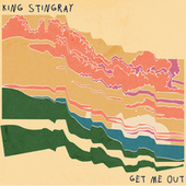 Get Me Out de King Stingray