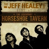 Live at the Horseshoe Tavern 1993 von Jeff Healey