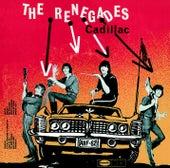 Cadillac de The Renegades