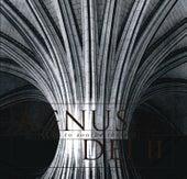 Agnus Dei Volumes 1 & 2 by Edward Higginbottom