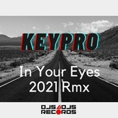 In Your Eyes by Keypro