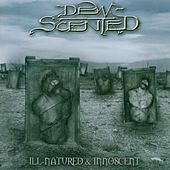 Ill-Natured / Innoscent by Dew-Scented