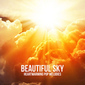 Beautiful Sky: Heartwarming Pop Melodies fra Various Artists