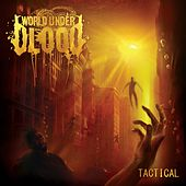 Tactical by World Under Blood