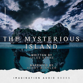 The Mysterious Island (Jules Verne) von Imagination Audio Books