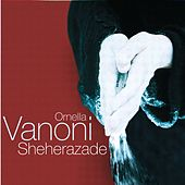 Sheherazade von Ornella Vanoni