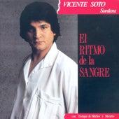 El Ritmo De La Sangre di Vicente Soto Sordera
