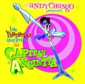 Las Fantásticas Aventuras del Capitán Angustia de Andy Chango