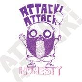 Honesty von Attack Attack!