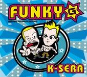 K-Sera by Funky G