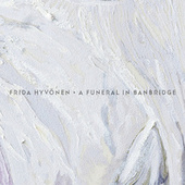 A Funeral In Banbridge by Frida Hyvönen