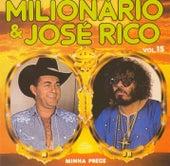 Volume 15 (Minha Prece) de Milionário e José Rico
