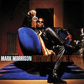 Return Of The Mack von Mark Morrison