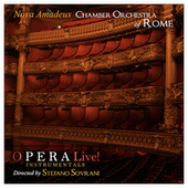 Opera Live! (Instrumentals) von Nova Amadeus Chamber Orchestra of Rome