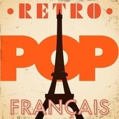 Retro Pop Français von Various Artists