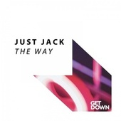 The Way by Just Jack