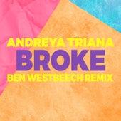 Broke (Ben Westbeech Remix) by Andreya Triana