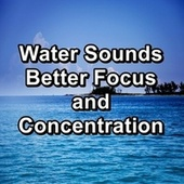 Water Sounds Better Focus and Concentration by Deep Sleep (2)