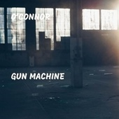 Gun Machine de OConnor