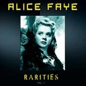 Alice Faye Rarities, Vol. 1 (Remastered) by Alice Faye