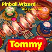 Pinball Wizard, and More from Tommy von The Broadway Performers