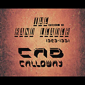 The Band Leader 1929-1931, Vol. 3 (Remastered) by Cab Calloway