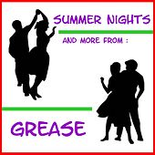 Summer Nights, and More from Grease von The Chicago Performers