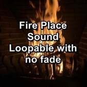 Fire Place Sound Loopable with no fade by Sleep Music (1)