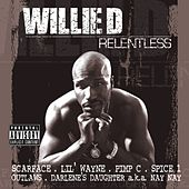 Relentless by Willie D