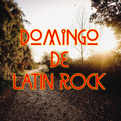 Domingo De Latin Rock by Various Artists