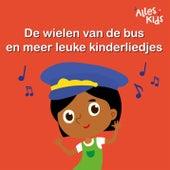 De wielen van de bus en meer leuke kinderliedjes von Various Artists