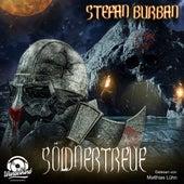Söldnertreue - Söldner, Band 2 (ungekürzt) von Stefan Burban