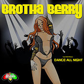 Soul Shift Music: Dance All Night by Brotha Berry