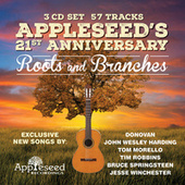 Appleseed's 21st Anniversary: Roots and Branches de Various Artists