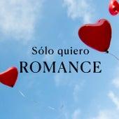 Sólo quiero ROMANCE von Various Artists
